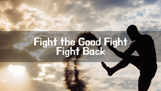 Fight the Good Fight / Fight Back - 2/24/19