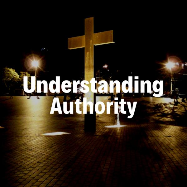 Understanding Authority - 5/12/19