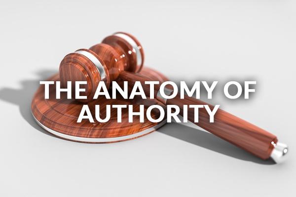 The Anatomy of Authority 1-12-2020