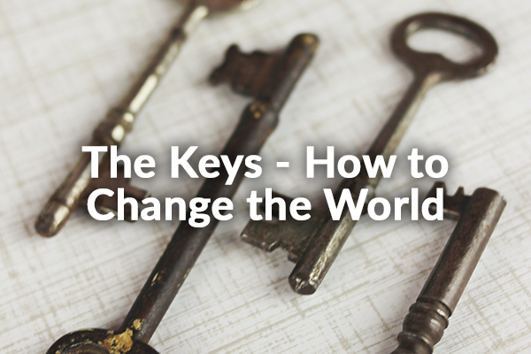 The Keys - How to Change the World