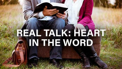 REAL TALK: Heart in the Word