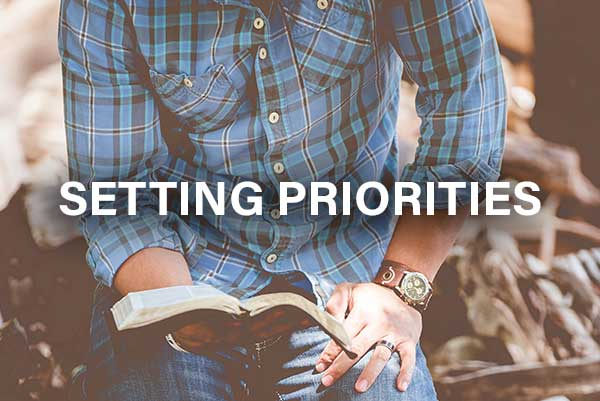 Setting Priorities (8-23-2020)