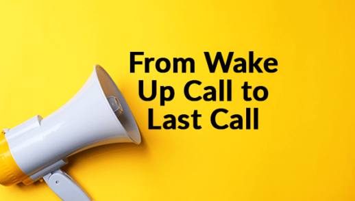 From Wake Up Call to Last Call (8-30-2020)