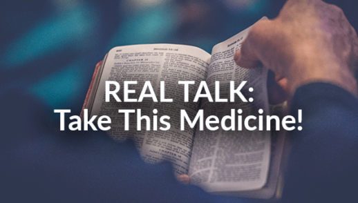 REAL TALK: Take This Medicine! (8-30-2020)
