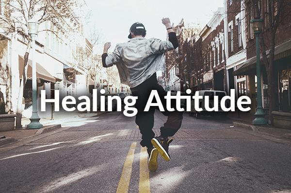 Healing Attitude (9-6-2020)
