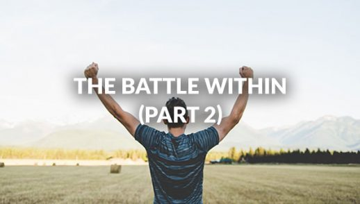 The Battle Within (Part 2)
