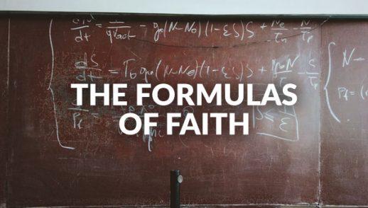 The Formulas of Faith (1-24-2021)