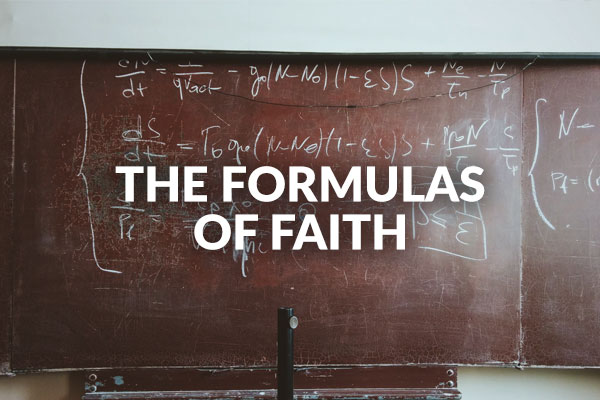 The Formulas of Faith (1-24-2021)