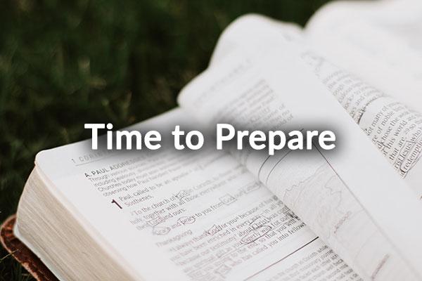 Time to Prepare (1-31-2021)
